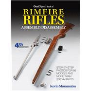 Gun Digest Book of Rimfire Rifles Assembly/Disassembly by Muramatsu, Kevin, 9781440245848