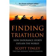 Finding Triathlon by TINLEY, SCOTT, 9781578265848