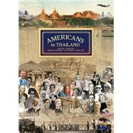 Americans in Thailand by Algie, Jim; Gray, Denis; Grossman, Nicholas; Hodson, Jeff; Horn, Robert, 9789814385848