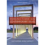 Perspectives on Contemporary Issues: Reading Across the Disciplines, 7th Edition by Ackley, 9781285425849
