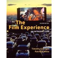 The Film Experience: An Introduction by Corrigan; White, 9780312445850