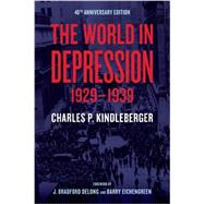 The World in Depression, 1929-1939 by Kindleberger, Charles, 9780520275850