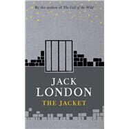 The Jacket by London, Jack, 9781843915850