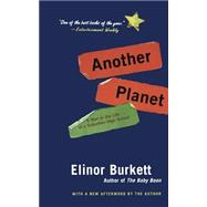 Another Planet : A Year in the Life of a Suburban High School by Burkett, Eli, 9780060505851