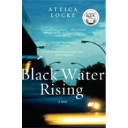 Black Water Rising by Locke, Attica, 9780061735851