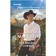 Her Favorite Cowboy by Leo, Mary, 9780373755851