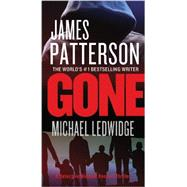 Gone by Patterson, James; Ledwidge, Michael, 9781455515851