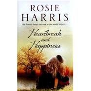 Heartbreak and Happiness by Harris, Rosie, 9780727885852