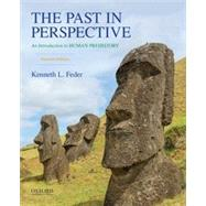 The Past in Perspective An Introduction to Human Prehistory by Feder, Kenneth L., 9780190275853