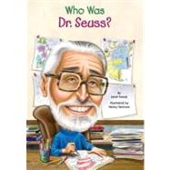 Who Was Dr. Seuss? by Pascal, Janet, 9780448455853