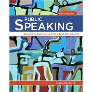 Public Speaking Concepts and Skills for a Diverse Society by Jaffe, Clella, 9781285445854