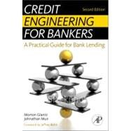 Credit Engineering for Bankers by Glantz, Morton; Mun, Johnathan, 9780123785855