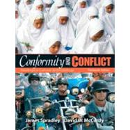 Conformity and Conflict : Readings in Cultural Anthropology by Spradley, James; McCurdy, David W., 9780205645855