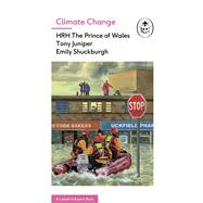 Climate Change by Prince Of Wales; Juniper, Tony; Shuckburgh, Emily, 9780718185855