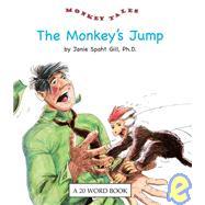 The Monkey's Jump by Gill, Janie Spaht; Reese, Bob, 9780898685855