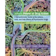 JULIEN'S PRIMER OF DRUG ACTION by Advokat, Claire D.; Comaty, Joseph E.; Julien, Ph.D., Robert M., 9781319015855