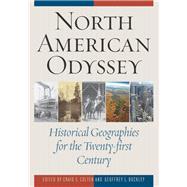 North American Odyssey by Colten, Craig E.; Buckley, Geoffrey L., 9781442215856