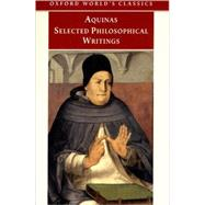 Selected Philosophical Writings by Aquinas, Thomas; McDermott, Timothy, 9780192835857