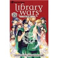 Library Wars: Love & War, Vol. 15 by Yumi, Kiiro; Arikawa, Hiro, 9781421585857