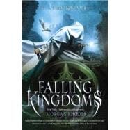 Falling Kingdoms A Falling Kingdoms Novel by Rhodes, Morgan, 9781595145857