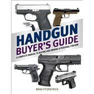 Handgun Buyer's Guide 2015 by Fitzpatrick, Brad, 9781634505857