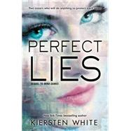 Perfect Lies by White, Kiersten, 9780062135858