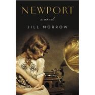 Newport by Morrow, Jill, 9780062375858