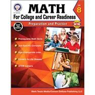 Math for College and Career Readiness, Grade 8 by Henderson, Christine; Mace, Karise; Fowler, Stephen; Jones-lewis, Amy; Dieterich, Mary, 9781622235858
