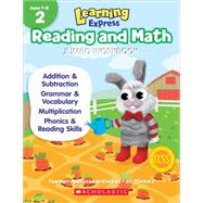 Learning Express Reading and Math Jumbo Workbook Grade 2 by Unknown, 9789810775858