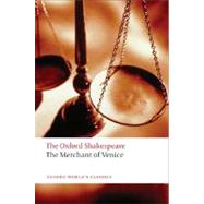 The Merchant of Venice The Oxford Shakespeare The Merchant of Venice by Shakespeare, William; Halio, Jay L., 9780199535859