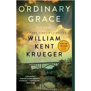 Ordinary Grace A Novel by Krueger, William Kent, 9781451645859