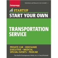 Start Your Own Transportation Service by Unknown, 9781599185859