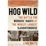 Hog Wild by Waltz, Lynn, 9781609385859