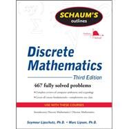 Schaum's Outline of Discrete Mathematics, Revised Third Edition by Lipschutz, Seymour; Lipson, Marc, 9780071615860