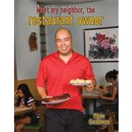 Meet My Neighbor, the Restaurant Owner by Crabtree, Marc, 9780778745860