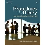 Procedures & Theory for Administrative Professionals by Stulz, Karin M.; Shumack, Kellie A.; Fulton-Calkins, Patsy, 9781111575861