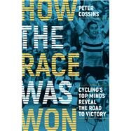 How the Race Was Won by Cossins Peter, 9781937715861