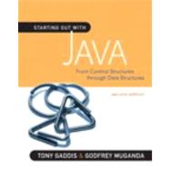 Starting Out with Java : From Control Structures Through Data Structures by Gaddis, Tony; Muganda, Godfrey, 9780321545862