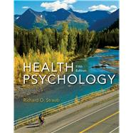 Health Psychology A Biopsychosocial Approach by Straub, Richard O., 9781319015862
