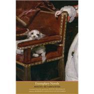 Exemplary Novels by Cervantes, Miguel De; Grossman, Edith; Echevarría, Roberto González, 9780300125863