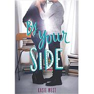 By Your Side by West, Kasie, 9780062455864