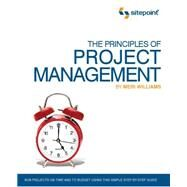 The Principles of Project Management by Williams, Meri, 9780980285864