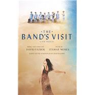 The Band's Visit by Moses, Itamar; Yazbek, David (COP), 9781559365864