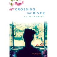 Crossing the River by Ragsdale, Amy, 9781580055864