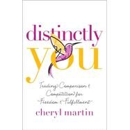 Distinctly You by Martin, Cheryl, 9780764215865