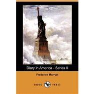 Diary in America - Series II by Marryat, Frederick, 9781409935865