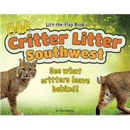 Critter Litter Southwest See What Critters Leave Behind! by Tekiela, Stan, 9781591935865