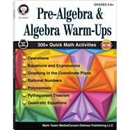 Pre-algebra and Algebra Warm-ups, Grades 5-8 by Barden, Cindy; Silvano, Wendi, 9781622235865