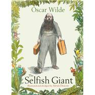 The Selfish Giant by Wilde, Oscar; Deacon, Alexis; Deacon, Alexis (ADP), 9780099475866
