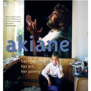 Akiane by Kramarik, Akiane; Kramarik, Foreli (CON), 9780718075866